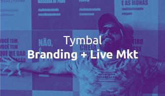 TYMBAL Produções - Case by Pivô Brands